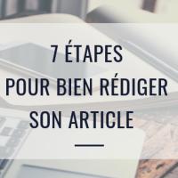 7 étapes pour bien rédiger un article