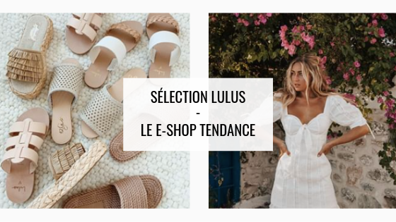 Lulus, le e-shoptendance